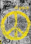 """""""Dichiarazioni di pace"""" dal 7 al 22 ottobre mostra collettiva alla Casa dellaMemoria"""