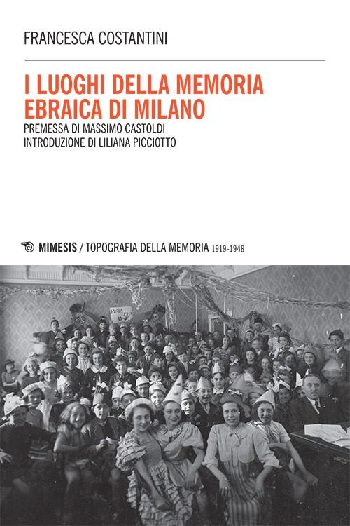cover topografia-memoria-costantini-luoghi-memoria-ebraica-milano